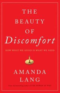 Beauty of discomfort