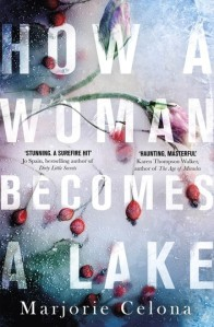 how-a-woman-becomes-a-lake-1